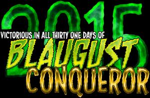 blaugust_2015_conqueror
